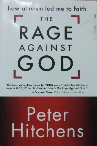 Image for The Rage Against God  How Atheism Led Me To Faith
