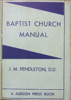 Image for Church Manual Designed for the Use of Baptist Churches.