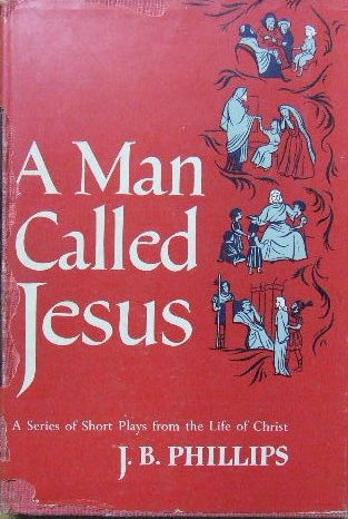 Image for A Man Called Jesus  A series of short plays from the life of Christ
