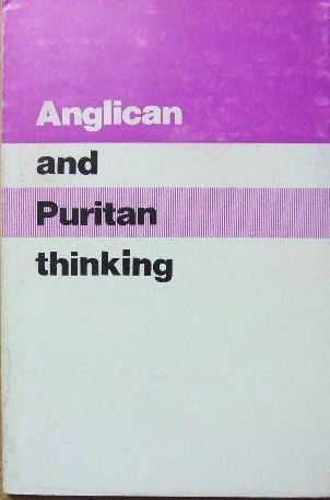 Image for Anglican and Puritan Thinking  (Papers read at the 1977 conference)