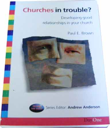Image for Churches in Trouble  Developing Good Relations in Your Church