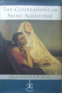 Image for The Confessions of St Augustine  Translated by Edward B Pusey