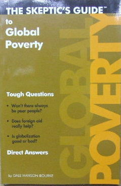 Image for The Skeptic's Guide to Global Poverty  Tough Questions, Direct Answers