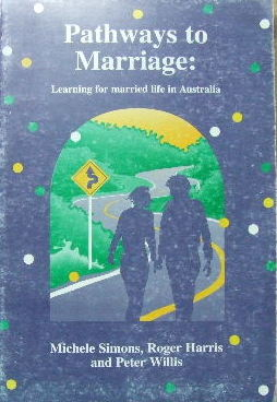 Image for Pathways to Marriage.  Learnng for married life in Australia