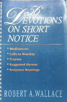 Image for 50 Devotions on short notice  Meditations, Calls to worship, prayers, suggested hymns, Scripture readings