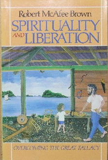 Image for Spirituality and Liberation  Overcoming the great fallacy