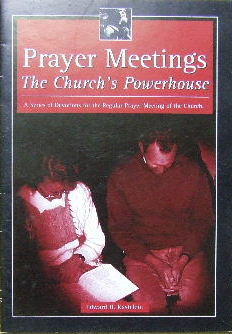 Image for Prayer Meetings -  The Church's Powerhouse  A Series of Devotions for the Regular Prayer Meeting of the Church