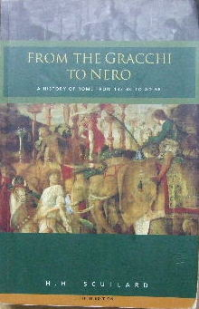 Image for From the Gracchi to Nero  A history of Rome from 133 BC to AD 68