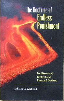 Image for The Doctrine of Endless Punishment  Its historical, Biblical and rational defense