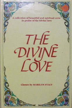 Image for The Divine Love.  A collection of beautiful and spiritual verse in praise of the Divine love