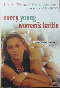 Image for Ever Young Woman's Battle  Guarding your mind, heart and body in a sex-saturated world