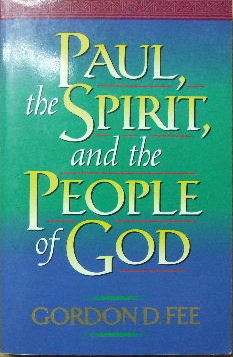 Image for Paul, the Spirit, and the People of God.