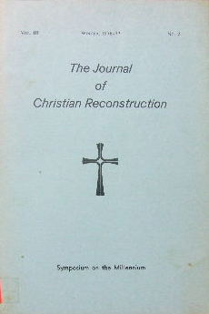 Image for The Journal of Christian Reconstruction , Vol 3 No 2.