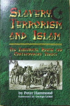 Image for Slavery, Terrorism & Islam: The Historical Roots and Contemporary Threat.