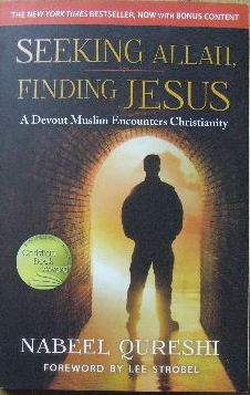 Image for Seeking Allah, finding Jesus  A devout Muslim encounters Christianity