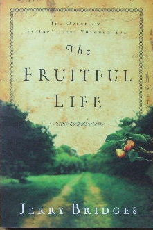 Image for The Fruitful Life  The overflow of God's love through you
