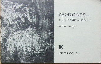 Image for Aborigines  Towards Dignity and Identity