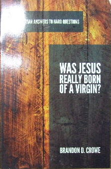 Image for Was Jesus really born of a Virgin?  Christian answers to hard questions