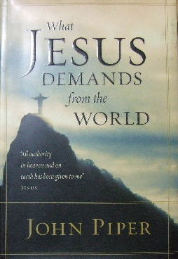 Image for What Jesus Demands from the World.