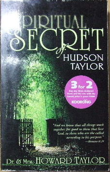Image for The Spiritual Secret of Hudson Taylor.