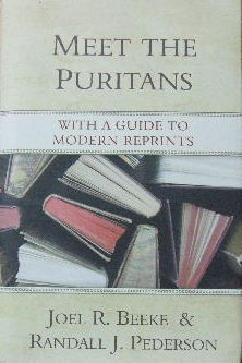 Image for Meet the Puritans: With a Guide to Modern Reprints.