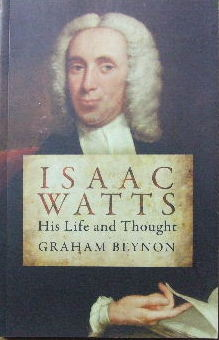 Image for Isaac Watts  His Life and Thought