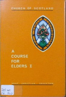 Image for A Course for Elders 1 - the nature of the church.