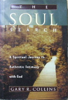 Image for The Soul Search: A Spiritual Journey to Authentic Intimacy with God.
