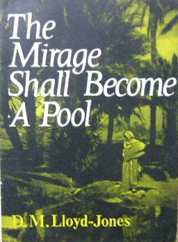 Image for The Mirage shall become a pool  Isaiah 35:7