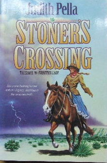 Image for Stoner's Crossing  (the sequel to Frontier Lady)