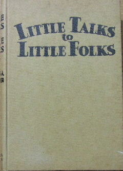 Image for Little Talks to Little Folks.