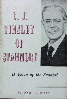 Image for C. J. Tinsley of Stanmore  A Lover of the Evangel