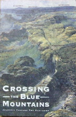 Image for Crossing the Blue Mountains  Journeys through two centuries