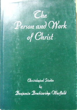 Image for The Person and Work of Christ.