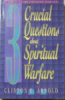 Image for 3 Crucial Questions about Spiritual Warfare.