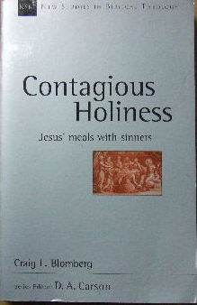 Image for Contagious Holiness: Jesus' Meals with Sinners (New Studies in Biblical Theology).
