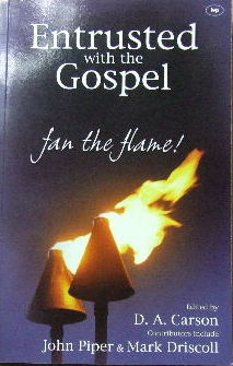 Image for Entrusted with the Gospel:  Fan the Flame!