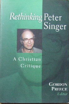 Image for Rethinking Peter Singer: A Christian Critique.