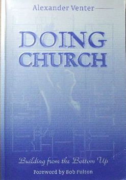 Image for Doing Church  Building from the bottom up.