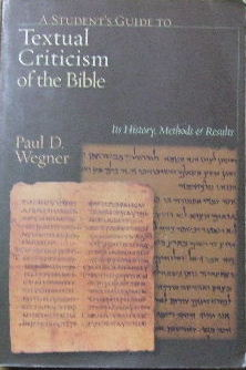 Image for A Student's Guide to Textual Criticism of the Bible  Its History, Methods and Results