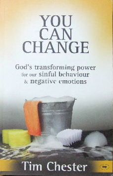 Image for You Can Change  God's transforming power for our sinful behaviour and negative emotions