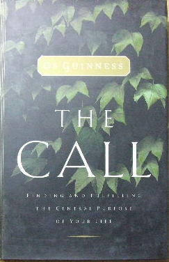 Image for The Call  Finding and Fulfilling the Central Purpose of Your Life