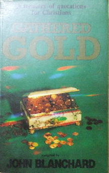 Image for Gathered Gold  A Treasury of Quotations for Christians