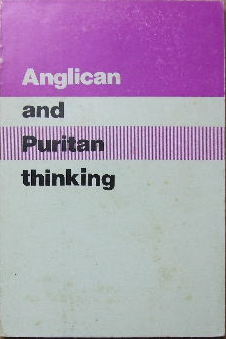 Image for Anglican and Puritan Thinking  (Papers read at the 1977 conference