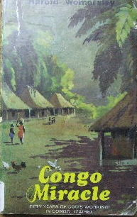 Image for Congo Miracle  Fifty years of God's working in Congo (Zaire)