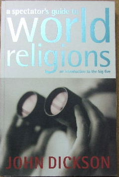 Image for A Spectator's Guide to World Religions  An Introduction to the Big Five
