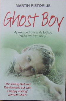 Image for Ghost Boy  My escape from a life locked inside my own body