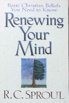 Image for Renewing Your Mind  Basic Christian Beliefs You Need To Know