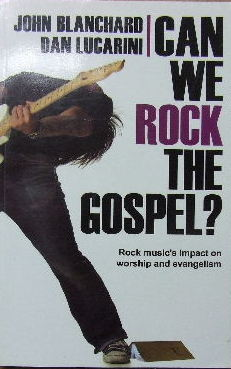 Image for Can We Rock the Gospel?  Rock music's impact on worship and evangelism