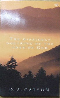 Image for The Difficult Doctrine of The Love of God.